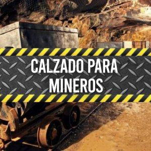 Calzado para Mineros